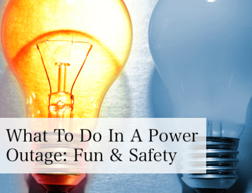 What to Do in a Power Outage: Fun and Safety