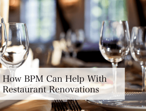 How BPM Can Help with Restaurant Renovations