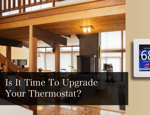 Is it Time to Upgrade Your Thermostat?