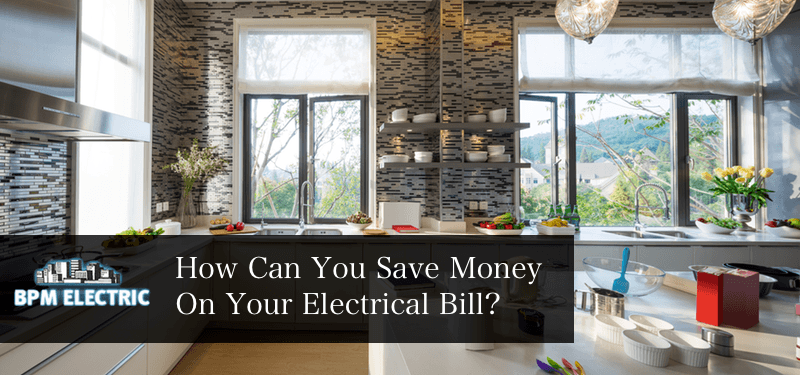 save-money-on-your-electrical-bill