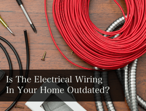 Is the Electrical Wiring in your Home Outdated?