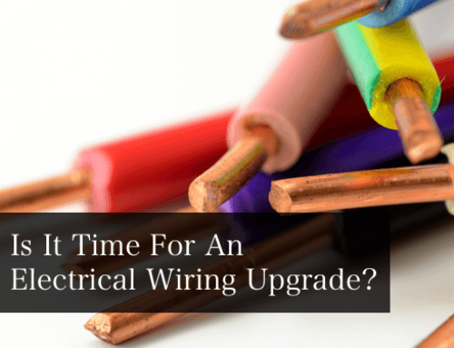 Is it Time for an Electrical Wiring Upgrade?