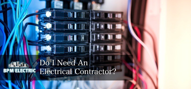 do-i-need-an-electrical-contractor