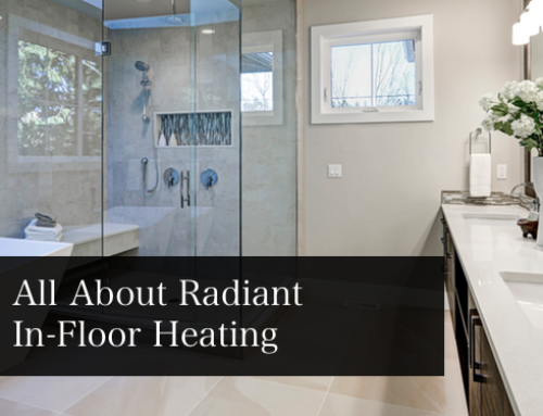 All About Radiant In-floor Heating