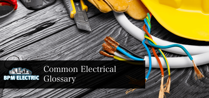 Common electrical glossary terms
