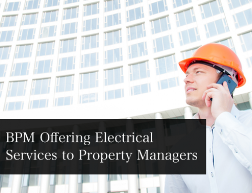 BPM Electric Offering Electrical Services For Property Managers