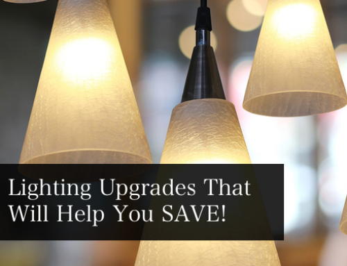 Lighting Upgrades that will help you save! (In more ways than one)