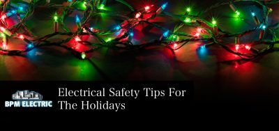 bpm electrical safety tips for the holidays banner image