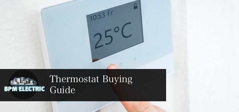 bpm electric thermostat buying guide banner